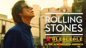 The Rolling Stones: Olé Olé Olé! A Trip Across Latin America